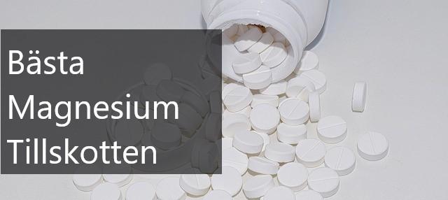 bästa magnesium tillskotten