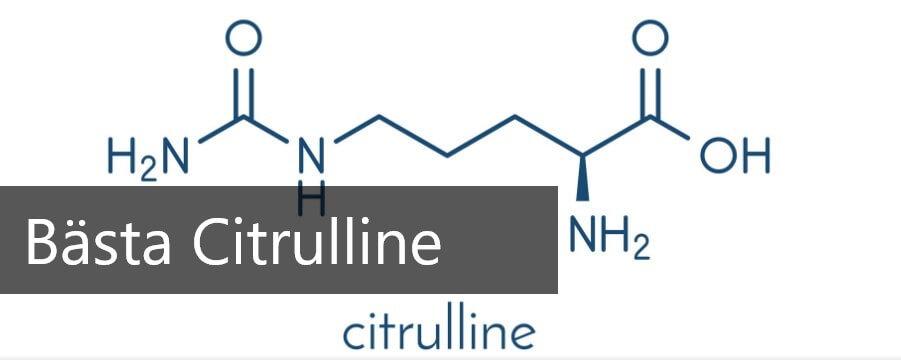 bästa citrulline tillskott