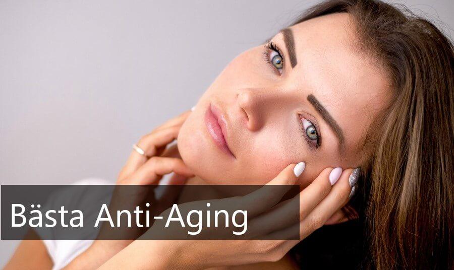 bästa anti-aging produkterna